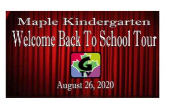 Maple Kindergarten Welcome Back to School Tour video screenshot plus G-TV logo